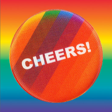 Cheers! Queers! Button